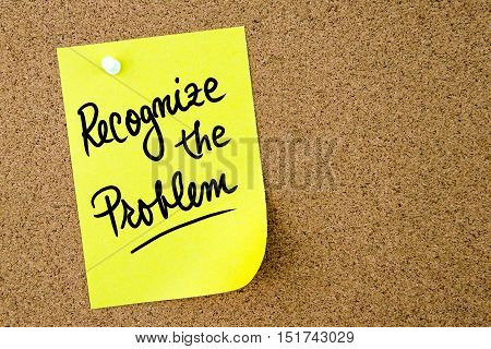 Recognize The Problem Text Written On Yellow Paper Note