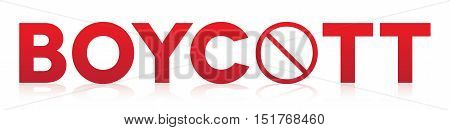 The word boycott written in red letters and isolated on a white background illustration. Vector EPS 10 available.