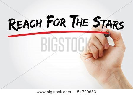 Hand Writing Reach For The Stars