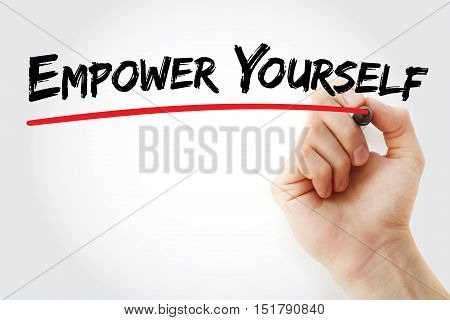 Hand Writing Empower Yourself With Marker
