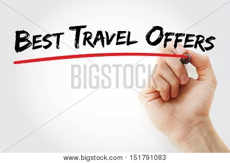 Hand Writing Best Travel Offers With Marker