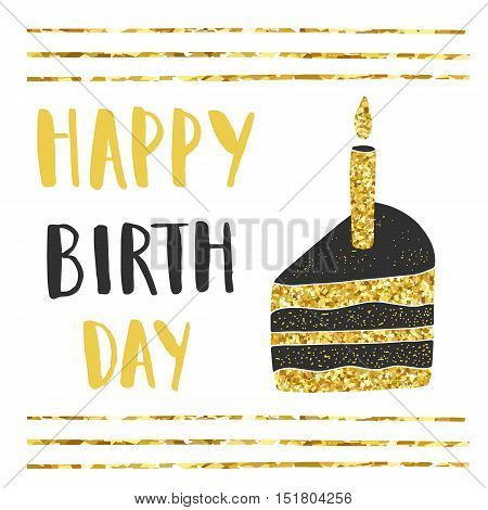Cute hand drawn black and golden postcard cover card with cake candle stripes happy birthday lettering quote. Birthday party background