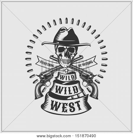 Wild West label. Skull, bullets and guns.