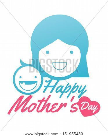 mother and her baby. Card of Happy Mothers Day. mother and her baby, isolated vector symbol, beautiful women and child, happy mothers day card vector illustration