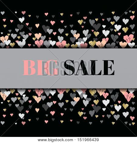 Big sale banner Gray horizontal design with hearts confetti on black background. Romantic trendy heart frame. Valentine day design for love card, valentine day greetings. Vector illustration stock vector.