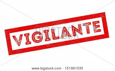 Vigilante Rubber Stamp