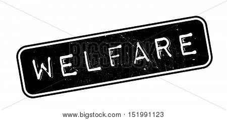 Welfare Rubber Stamp