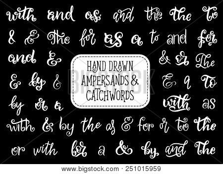 Ampersand And Catchword Lettering Of Vintage Hand Drawn Font. Calligraphy Type With Retro Alphabet L