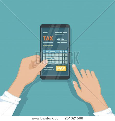 Man Pay Taxes Using Smartphone. Online Tax Online Paying, Bookkeeping, Accounting Via Phone. Man Hol