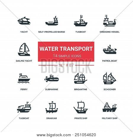 Water Transport - Flat Design Style Icons Set. Tugboat, Dredging Vessel, Yacht, Self-propelled Barge