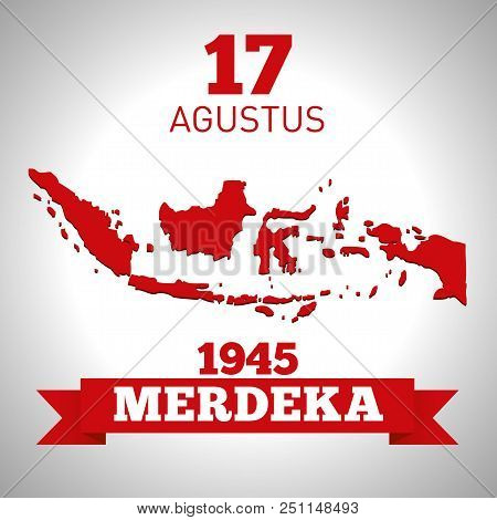 Hari Merdeka, August 17th,  Independence Day Of Indonesia