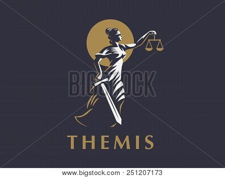 The Goddess Themis With A Sword Of Justice And Weights In Her Hands. Vector Emblem.
