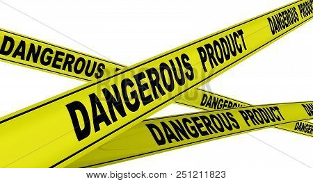 Dangerous Product. Yellow Warning Tapes With Inscription Dangerous Product. Isolated. 3d Illustratio