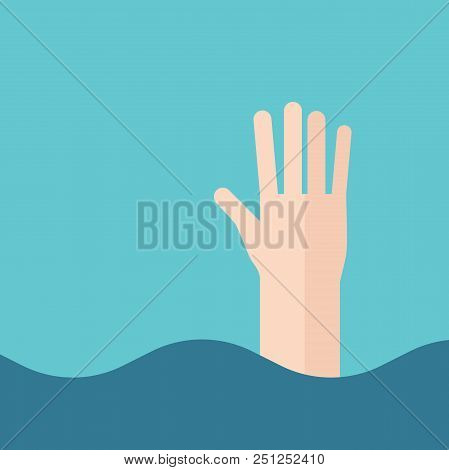 Hand Of Drowning Man Above Waves. Swimming, Water, Danger And Safety Concept. Flat Design. Vector Il