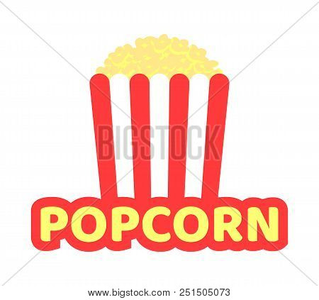 Crispy Popcorn Striped Pack Promotional Emblem. Tasty Street Food With Salty Or Sweet Taste. Fresh P