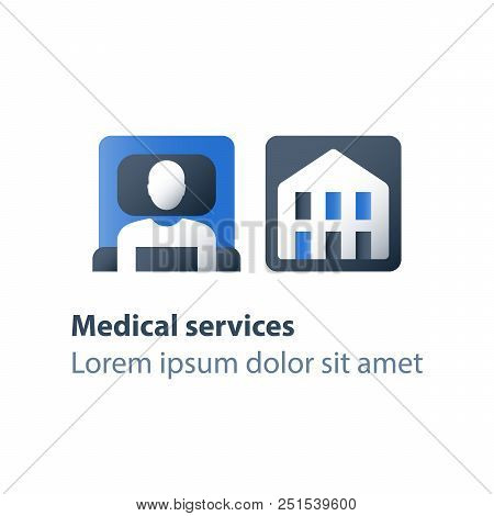 Hospice Services, Inpatient Attendance, Palliation Illness, Medical Care, Hospital Ward With Cot, Re
