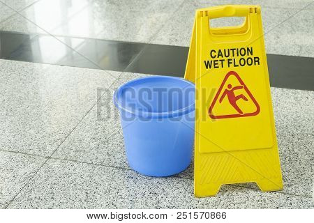 Cleaning Progress Caution Sign In Office, Caution Wet Floor