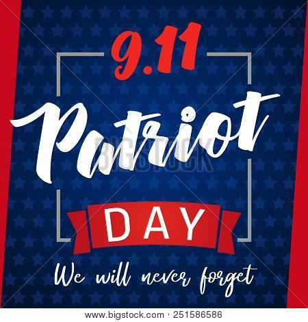 9/11, Patriot Day Usa Never Forget Lettering Poster. Patriot Day, September 11, We Will Never Forget