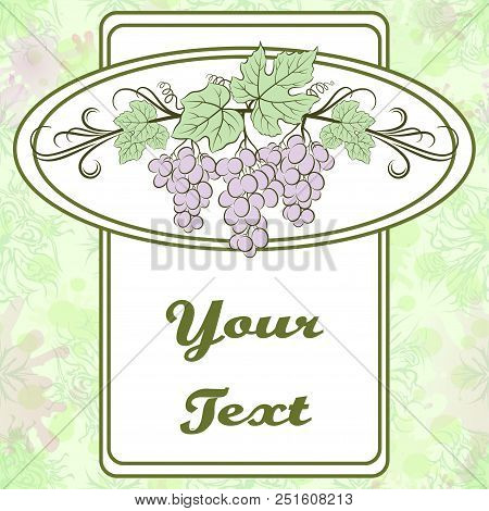 Background With Grape Bunch With Berries And Leaves On White Frame And Colorful Pattern. Eps10, Cont