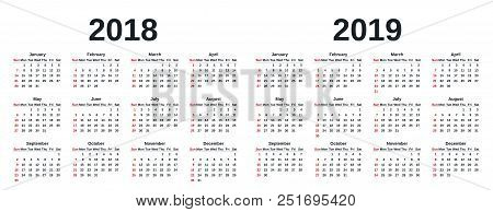 Calendar 2019, 2018 In Simple Style. Week Starts Sunday. Vector. Stationery 2018, 2019 Year Template