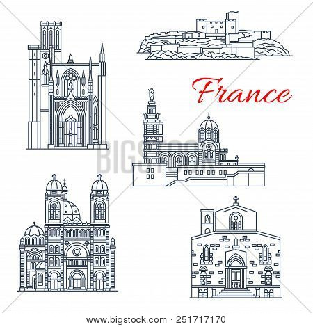 France Architecture Landmarks And Famous Marseilles Historic Buildings Thin Line Icons. Vector Facad