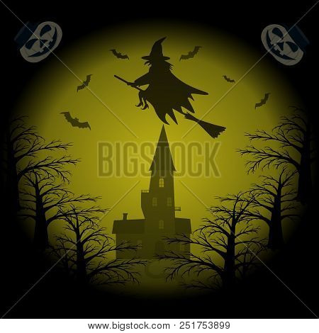Halloween Night Background. Witch Flying On Broomstick, Bats, Castle On Hill, Eerie Dark Forest, Gri