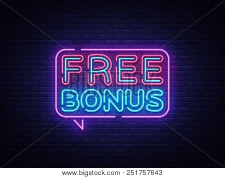 Free Bonus Neon Text Vector. Bonus Neon Sign, Design Template, Modern Trend Design, Casino Neon Sign