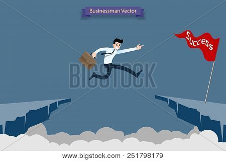 Fearless Brave Businessman Make Risk By Jump Over The Ravine, Cliff, Chasm To Reach His Success Targ