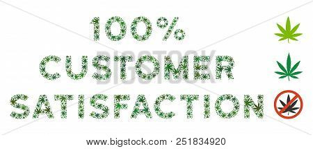 100 Percent Customer Satisfaction Caption Mosaic Of Marijuana Leaves In Various Sizes And Green Hues