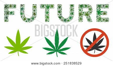 Future Text Composition Of Marijuana Leaves In Variable Sizes And Green Shades. Vector Flat Marijuan