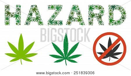 Hazard Text Mosaic Of Marijuana Leaves In Variable Sizes And Green Tinges. Vector Flat Weed Objects