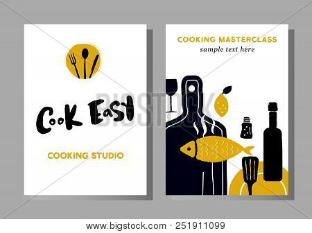 Set Of Posters For Cooking Masterclasses, Food Studio.  Cook Easy. Lettering. Illustration Of Cookin