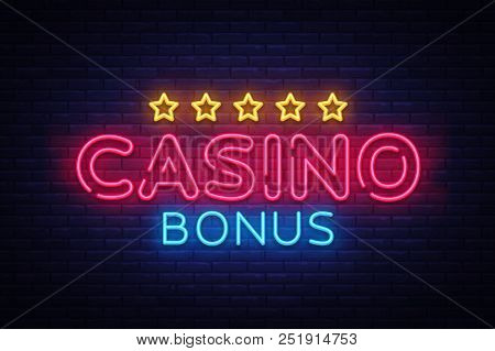 Casino Bonus Neon Text Vector. Bonus Neon Sign, Design Template, Modern Trend Design, Casino Neon Si