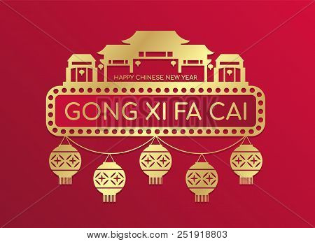 Happy Chinese New Year (gong Xi Fa Cai ) ิbanner With Gold Lantern Hanger And China Home Town Sign O