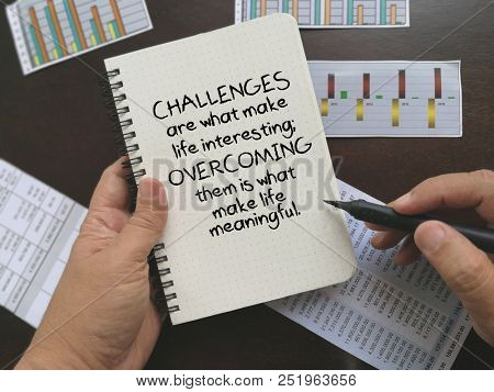 Motivational quote on challenges and overcome it
