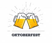 October fest concept. Two gig glasses with fresh yellow live beer and white foam, and bubbles. Line style flat vector illustration. Beer festival concept. Lager sort. Clinking beer glasses. poster