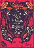 You can not wake a person who is pretending to be asleep inspirational quote, handlettering design with decoration, native american proverb, vector illustration poster