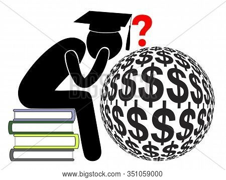 Student Loan Debts. Baffled Graduate With Heavy Financial Liabilities Due To College Or University T
