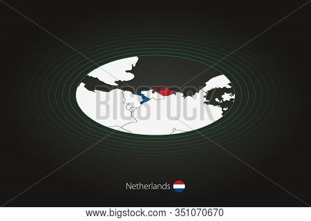 Netherlands Map In Dark Color, Oval Map With Neighboring Countries. Vector Map And Flag Of Netherlan