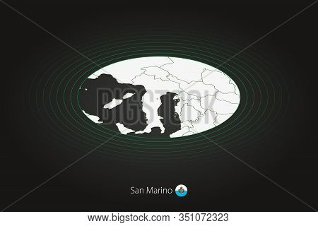 San Marino Map In Dark Color, Oval Map With Neighboring Countries. Vector Map And Flag Of San Marino
