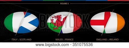 Rugby Tournament Round 3, Three Matches. Ball Shaped Rugby Icon On Black Background. Vector Template