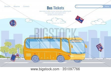 Large Selection Routes, Bus Tickets, Cartoon. Modern Yellow Bus Rides Through Streets City. Applicat