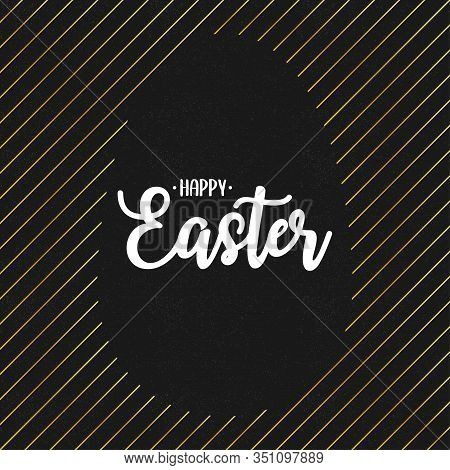 Happy Easter Text Lettering With Gold Lines And Silhouette Of Blank Paschal Egg At Black Grunge Back