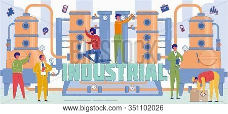 Industrial Economy Sector Word Concept Banner. Gas Pumping System Specialists. Engineers Checking Fa