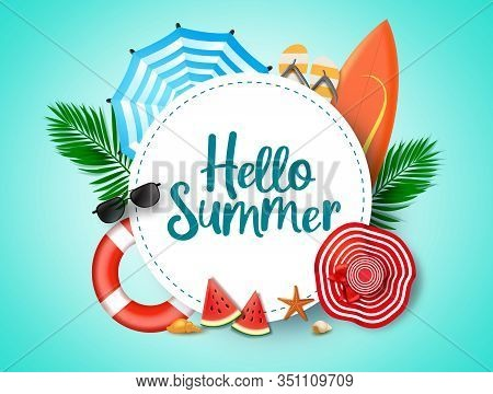 Hello Summer Vector Background Template. Hello Summer Greeting Text In White Circle Frame And Colorf