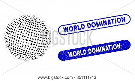 Mosaic Abstract Dotted Sphere And Distressed Stamp Seals With World Domination Caption. Mosaic Vecto