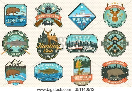 Set Of Fishing And Hunting Club Patches. Vector Concept For Shirt, Print, Stamp, Patch. Patches With
