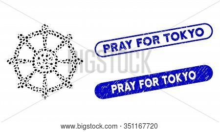 Mosaic Dharma Wheel And Rubber Stamp Watermarks With Pray For Tokyo Phrase. Mosaic Vector Dharma Whe