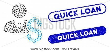 Mosaic Banker And Corroded Stamp Watermarks With Quick Loan Text. Mosaic Vector Banker Is Designed W