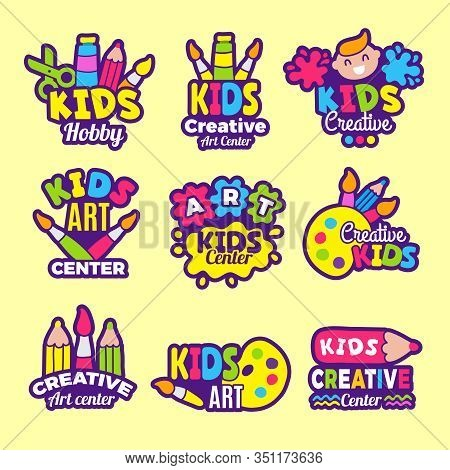Creativity Kids Logo. Craft Emblems Or Badges Children Paintings Art Class Drawing Vector Symbols. A